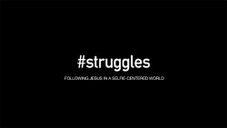 #Struggles - Wk 1  Image