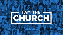 I Am The Church: Week 1 Image