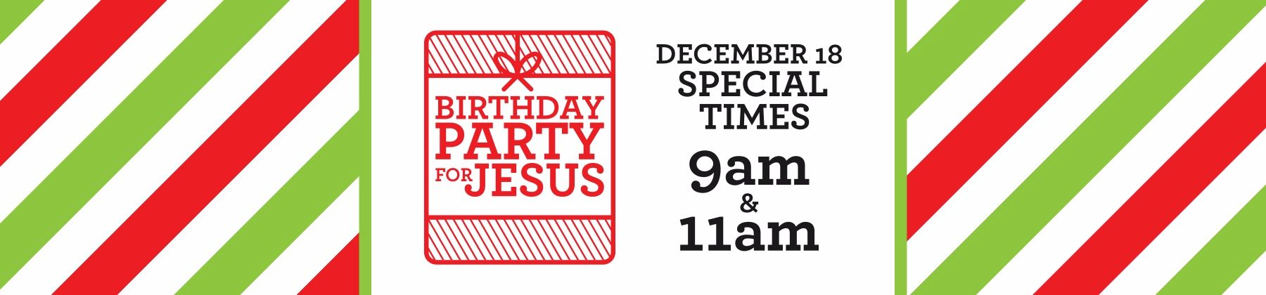 Birthday Party For Jesus 2016 Web Banner Compressed Hope Hill Church