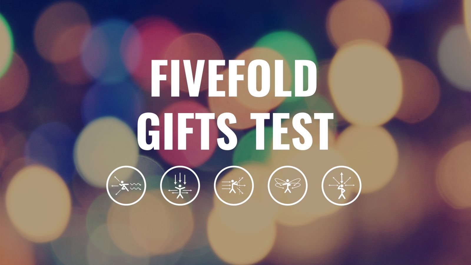 FiveFold Gifts Test