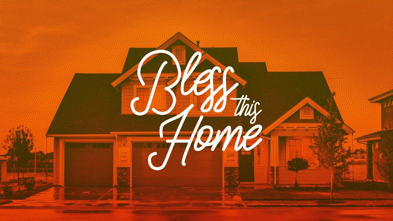 Bless This Home-Title-compressed